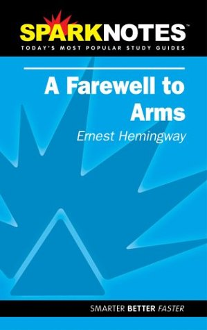 Stock image for A Farewell to Arms (SparkNotes Literature Guide) (SparkNotes Literature Guide Series) for sale by SecondSale