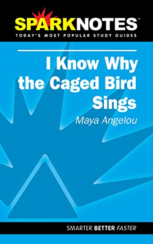 Spark Notes I Know Why The Caged: Angelou, Maya, SparkNotes