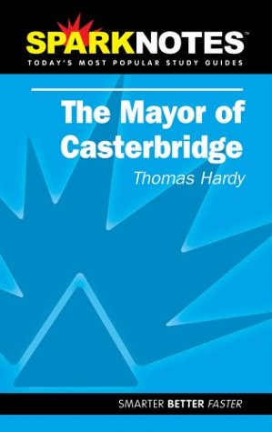 9781586634797: The Mayor of Casterbridge (Sparknotes)