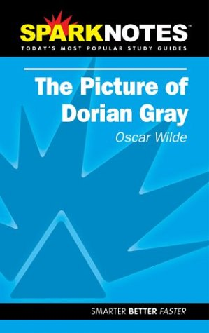 The Picture of Dorian Gray (SparkNotes Literature Guide) (SparkNotes Literature Guide Series) (1586634852) by SparkNotes; Oscar Wilde