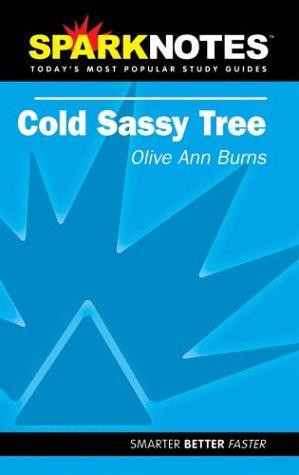 Spark Notes Cold Sassy Tree: Burns, Olive Ann,