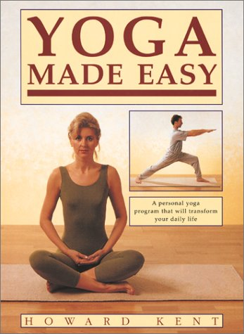 9781586635558: Yoga Made Easy: A Personal Yoga Program That Will Transform Your Daily Life
