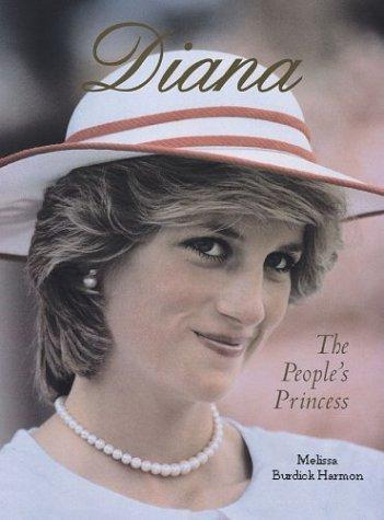 Diana: The People's Princess: Burdick Harmon, Melissa
