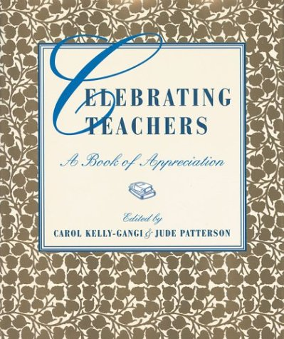 9781586635831: Celebrating Teachers: A Book of Appreciation