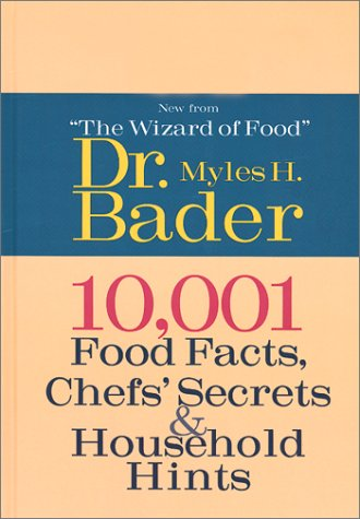 9781586636012: 10,001 Food Facts, Chefs' Secrets & Household Hints