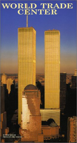 World Trade Center: The Giants That Defied: Peter Skinner