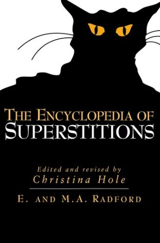 9781586636173: The Encyclopedia of Superstitions