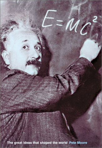 9781586636999: E=MC2: The Great Ideas that Shaped Our World