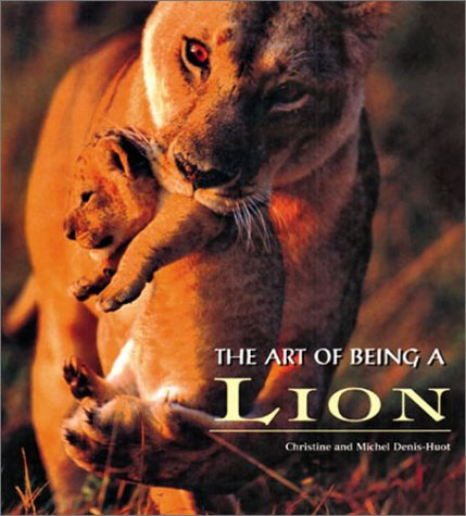 9781586637071: The Art of Being a Lion
