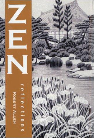 Zen Reflections: Allen, Robert