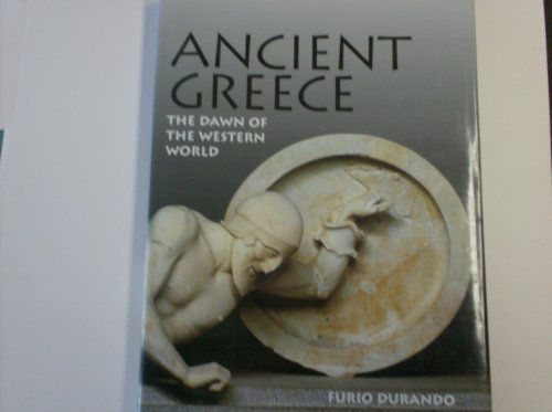 9781586637583: Ancient Greece: The Dawn of the Western World