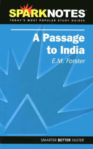 A Passage to India (SparkNotes Literature Guide): SparkNotes, Forster, E.M.