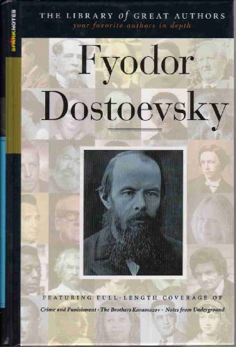 Fyodor Dostoevsky: His Life and Works (Library of Great Authors): Baldwin, Stanley P.