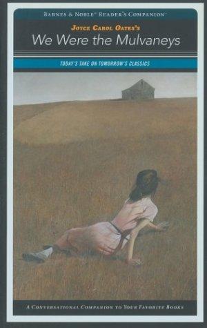 9781586638566: We Were the Mulvaneys: Reader's Companion