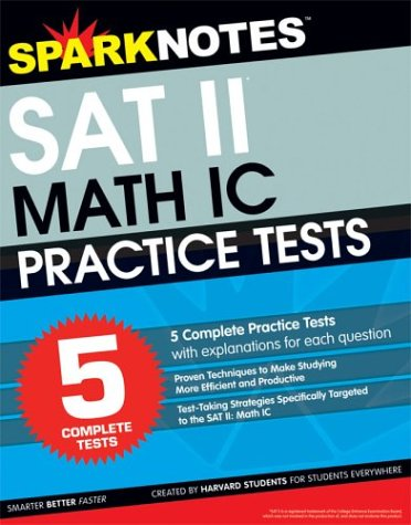 5 Practice Tests for the SAT II: SparkNotes
