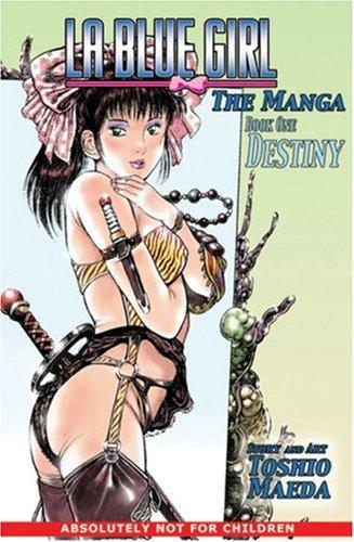 9781586648718: Destiny (La Blue Girl: The Original Manga, Book 1)