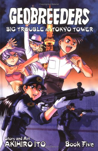 9781586648770: Geobreeders Book 5: Big Trouble At Tokyo Tower