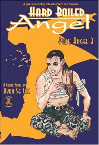 Hard Boiled Angel Blue Angel 3
