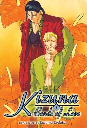 9781586649562: Kizuna - Bonds of Love Book 1 (Yaoi)