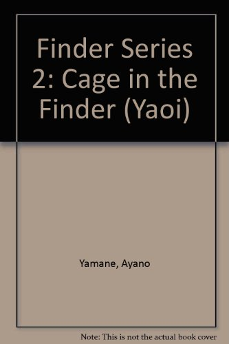 9781586649968: Finder Series 2: Cage In The Finder (Yaoi)