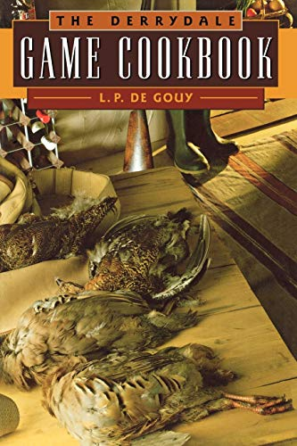 9781586670085: The Derrydale Game Cookbook
