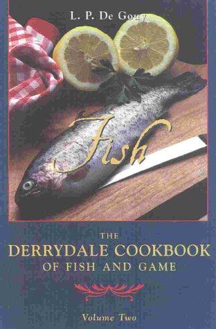 9781586670092: The Derrydale Fish Cookbook