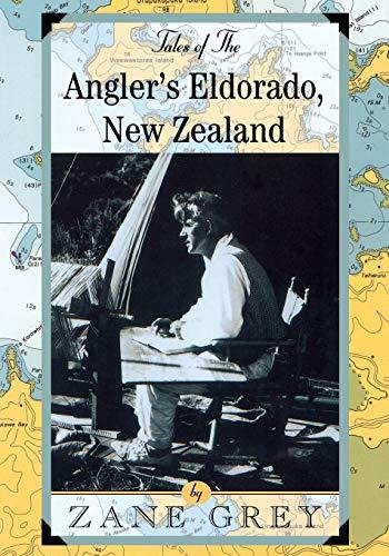 9781586670290: Tales of the Angler's Eldorado: New Zealand