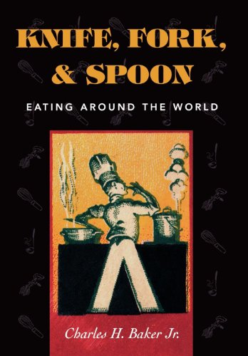 9781586670498: Knife, Fork and Spoon: Eating Around the World