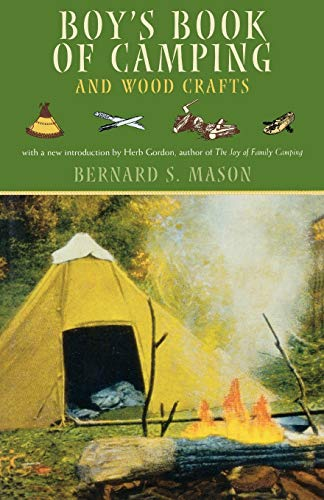 Boy's Book of Camping and Wood Crafts: Derrydale Press