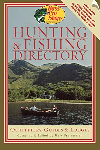 9781586670832: Bass Pro Shops Hunting and Fishing Directory: Outfitters, Guides, and Lodges