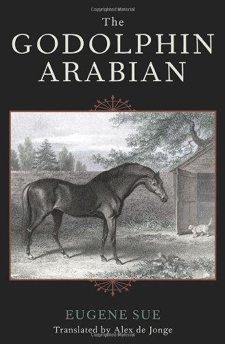 9781586671020: The Godolphin Arabian (The Derrydale Press Foxhunters' Library)