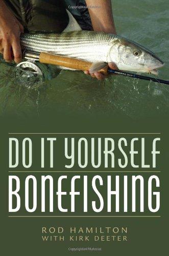 9781586671273: Do It Yourself Bonefishing