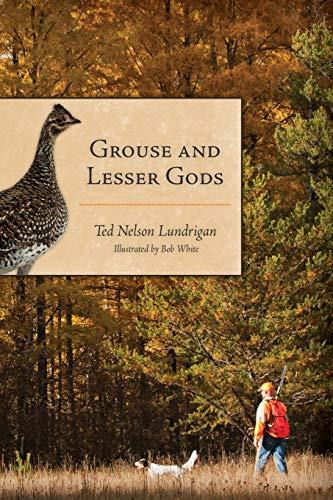 9781586671402: Grouse and Lesser Gods