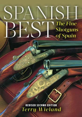 9781586671433: Spanish Best: The Fine Shotguns of Spain