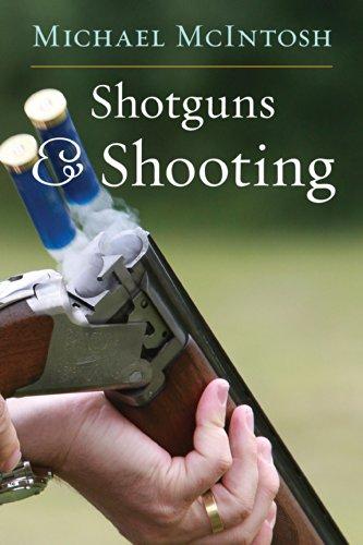Shotguns & Shooting: McIntosh, Michael