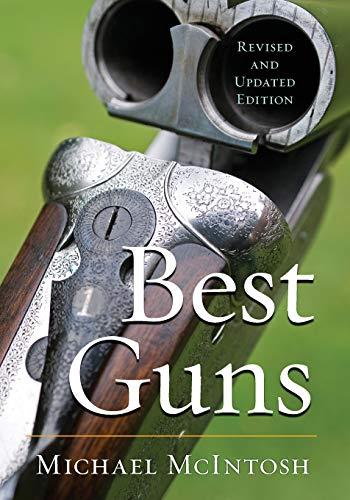 Best Guns (Paperback): Michael McIntosh