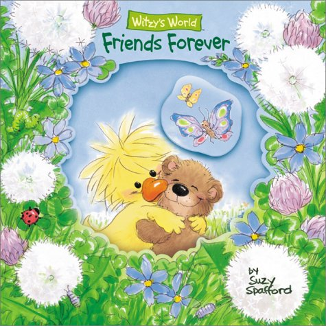 9781586680589: Friends Forever (Witzy's World)
