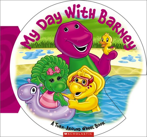 9781586681395: My Day with Barney (A Turn-Around Wheel Book)