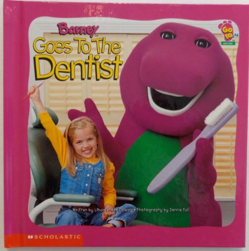 9781586682484: barney goes to the dentist