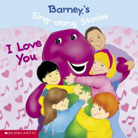 9781586682996: Barney's Sing-Along Stories: I Love You