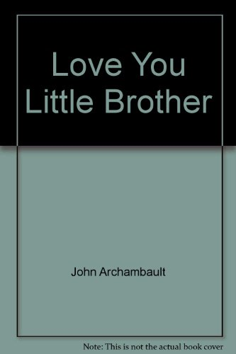 9781586691868: Love You Little Brother