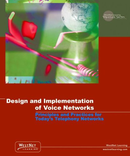 Design and Implementation of Voice Networks : WestNet Learning