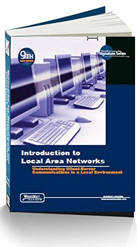9781586761691: Introduction to Local Area Networks: Understanding Client-Server Communications in a Local Environment 9th edition