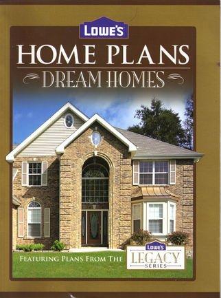 9781586780630: Lowe's Home Plans Dream Homes (Legacy Series)