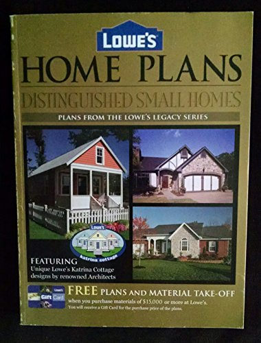Lowe's Home Plans Distinguished Small Homes (Plans from the Lowe's on lowe's appliance prices, lowe's buildings and prices, lowe's katrina cottage, lowe's product search, sam's club books, lowe's home packages, lowe's small home, lowe's home improvement bath,