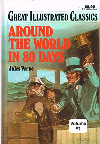 9781586780807: Around The World In 80 Days (Great Illustrated Classics)