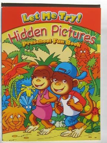 Let Me Try! Hidden Pictures-Preschool Fun Book: Waldman Publishing Corp.