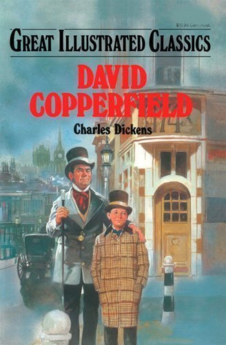 9781586781064: David Copperfield (Great Illustrated Classics) by Charles DIckens (2009-08-02)
