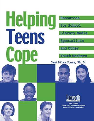 9781586831219: Helping Teens Cope: Resources for the School Library Media Specialist and Other Youth Workers (Research Support for Your Library)