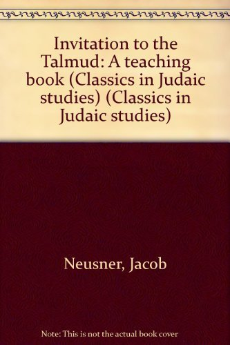 9781586840686: Invitation to the Talmud: A teaching book (Classics in Judaic studies)